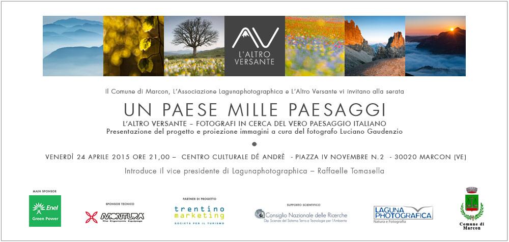 Il Comune di Marcon, l'Associazione Lagunaphotographica e L'Altro Versante vi invitano alla serata UN PAESE MILLE PAESAGGI  L'ALTRO VERSANTE - FOTOGRAFI IN CERCA DEL VERO PAESAGGIO ITALIANO  VENERDI' 24 APRILE ORE 21,00 - CENTRO CULTURALE DE ANDRE', PIAZZA IV NOVEMBRE N.2, 30020 MARCON (VE)