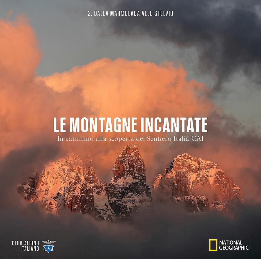 """L'Altro Versante insieme con National Geographic Italia e CAI, presenta """"Le Montagne Incantate"""": è in edicola il secondo volume della collana, intitolato"""
